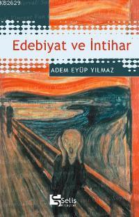 edebiyat-ve-intihar-adem-eyup-yilmaz