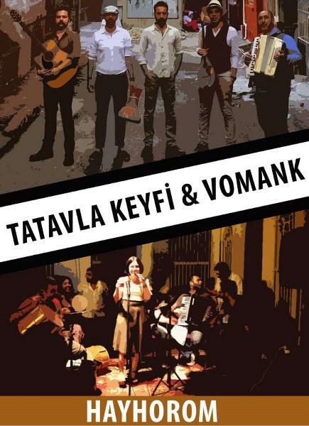 Vomank-Tatavla Keyfi-Hayhorom